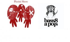 Venerdì 8/02/2013   Bass8apois e il Pizzini Show