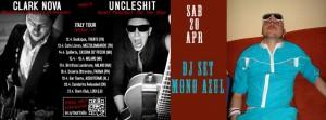 Sabato 20  Clark Nova e Uncleshit +  MOno Azul
