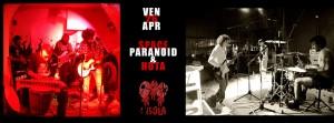Venerdì 26  Space Paranoid e Huta