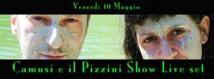 Venerdì 10 Maggio Camusi e in apertura Erika Sofia Sollo (Voce) e Michele Anelli (Contrabbasso)