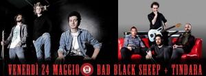Venerdì 24 Maggio Bad Black Sheep e Tindara