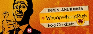 Whoop Whoop Party  open ANEDONIA