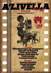 "Dicembre 2014- dal 26 al 28–A'LIVELLA—— Film Fest ""funambolismi ad alta quota"""