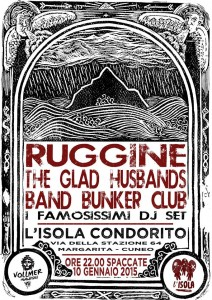 Sabato 10/01/2015  IL Rock al Condorito: Ruggine / The Glad Husbands / Bunker Club