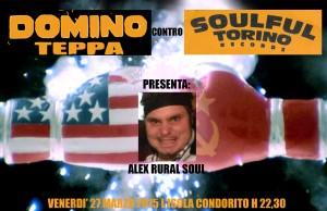 Venerdì 27 Marzo Domino teppa festeggia il 5° anniversario con i Soulful Torino