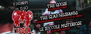 12/12/15-Le Zoccole Misteriose (Vasto HC) +The Goose + The Glad Husbands @ L'ISOLA CONDORITO