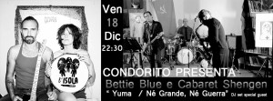 "Venerdì 18 "" CABARET SCHENGEN e BETTIE BLUE con YUMA + Dj set"""