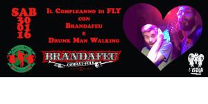 sab 30 gennaio – Brandafeu + Drunk man walking