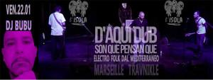 ven 22 gen – Daqui Dub (Marsiglia) e Dj BuBu