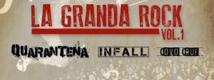 La Granda Rock #1″ QUARANTENA INFALL COVO CRUE