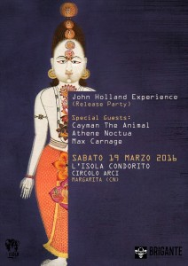 19MAR John Holland Experience (Release Party) / Cayman The Animal / Max Carnage / Athene Noctua /