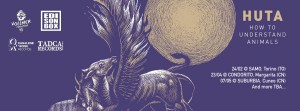 Sabato 23 Aprile:HUTA: HOW TO UNDERSTAND ANIMALS—–e i bravissimi Ronny Taylor