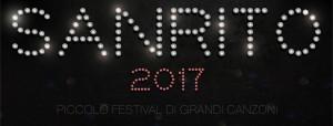 SANRITO 2017 Piccolo Festival di Grandi Canzoni Terza edizione